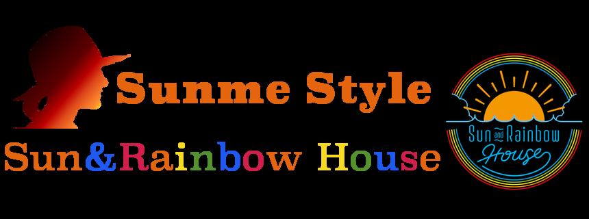 Sunme Style | Sun&Rainbow House